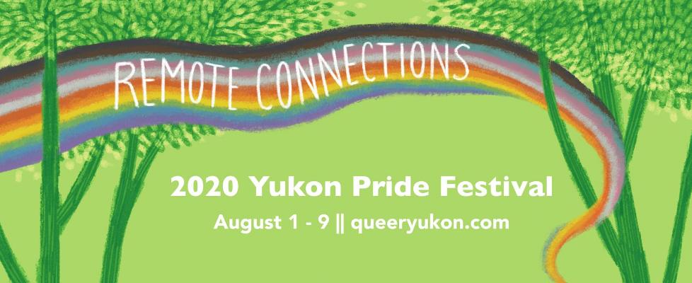 Yukon Pride Festival Dawson City 2020