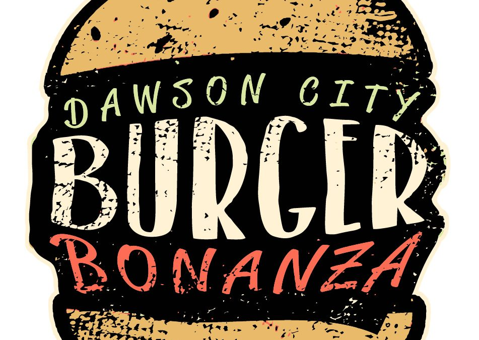 Dawson City Burger Bonanza