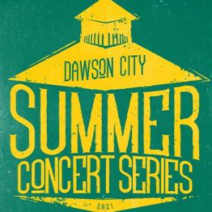 Summer Concert Series Dawson City